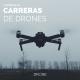 Drones Deportivos: La Liga Universitaria, el origen de las carreras  de drones